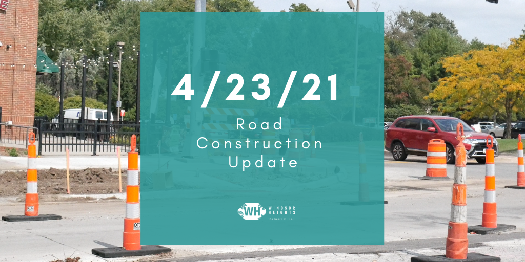 4-23-21 road construction update