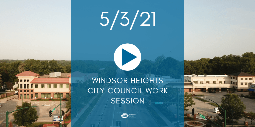5-3-21 work session video Opens in new window